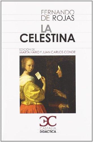 La Celestina                                                                    . (CASTALIA DIDACTICA. C/D.)