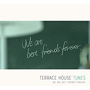 terrace house tunes we are best