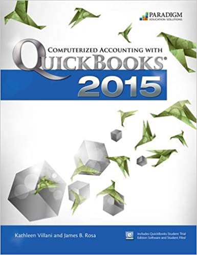 Computerized Accounting With Quickbooks 2015: Text With Student Eresources And 140-Day Trial