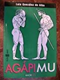 img - for Agapi mu (Cal y arena) (Spanish Edition) book / textbook / text book