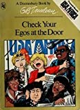 Check Your Egos at the Door (A Doonesbury Book) (0030056276) by Trudeau, G. B.