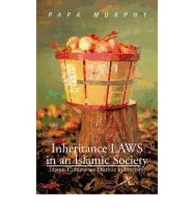 inheritance-laws-in-an-islamic-society-islamic-cultures-are-distinct-in-everyway-author-papa-murphy-