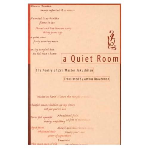 A Quiet Room: Poetry of Zen Master Jakushitsu