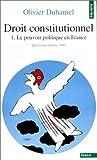 echange, troc Olivier Duhamel - Droit constitutionnel. Tome I. Le Pouvoir politique en France