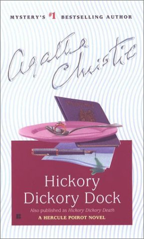 Hickory Dickory Dock: A Hercule Poirot Novel