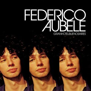 (with Federico Aubele) - Gran Hotel Buenos Aires - Zortam Music