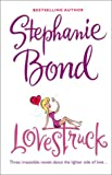 Lovestruck: Irresistible?/Kids Is a 4-Letter Word/Wife Is a 4-Letter Word (0373185189) by Bond, Stephanie