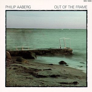 Philip Aaberg - Out of the Frame - Zortam Music