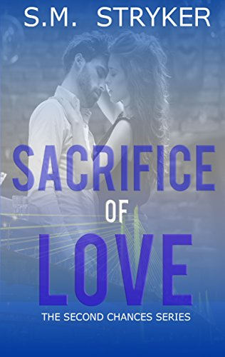 Sacrifice Of Love: Second Chance Crossover Series book 5 (Never Expected Love Conclusion 2) PDF