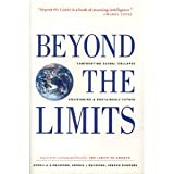 Beyond the Limits: Confronting Global Collapse, Envisioning a Sustainable Future (0930031555) by Donella H. Meadows
