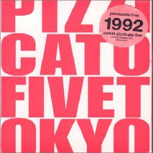 ピチカート・ファイヴ / Sweet Pizzicato Five