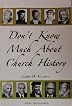 Don't Know Much About Church History:…