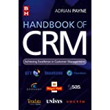 Handbook of CRM: Achieving Excellence Through Customer Managementby Adrian Payne