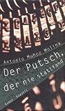 Der Putsch, der nie stattfand. (3498043765) by Antonio Munoz Molina