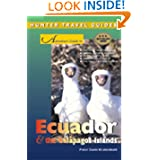 Hunter Travel Guides Adventure Guide to Ecuador & the Galapagos Islands (Adventure Guides Series)