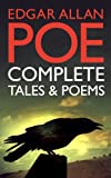Image of Edgar Allan Poe: Complete Tales and Poems (Over 100 Works, including The Raven, The Tell-Tale Heart, The Pit and the Pendulum, with Exclusive Bonus Features)