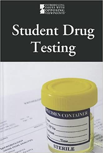 Student Drug Testing (Introducing Issues With Opposing Viewpoints)
