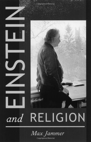 Einstein and Religion: Physics and Theology: Max Jammer: 9780691102979: Amazon.com: Books