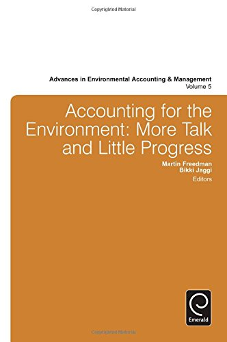 Accounting for the Environment: More Talk and Little Progress (Advances in Environmental Accounting & Management) (A