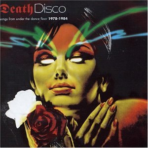 death disco songs from under the dance floor 1978 1984