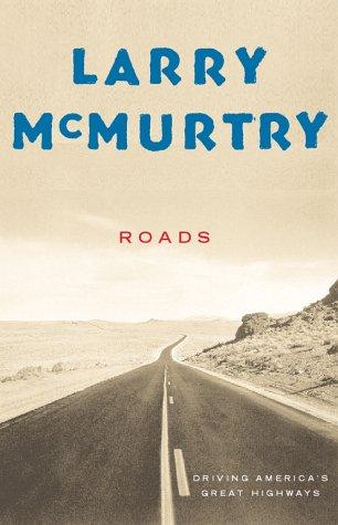 Roads : Driving America's Great Highways