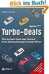 Turbo-Deals 2013: Wie Sie beim Kauf o...