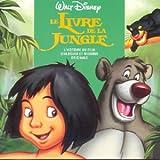 echange, troc BOF, Le Livre de la Jungle - Le Livre de la jungle - L'Histoire racontée