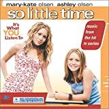 So Little Time ~ Mary Kate and Ashley...