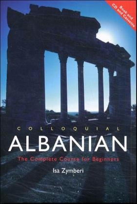 Colloquial Albanian: The Complete Course for Beginners (Book & Audio)