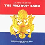 The Military Band: Salute to the Serv...
