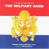 The Military Band: Salute to the Services ~ Francis Saltus Van...