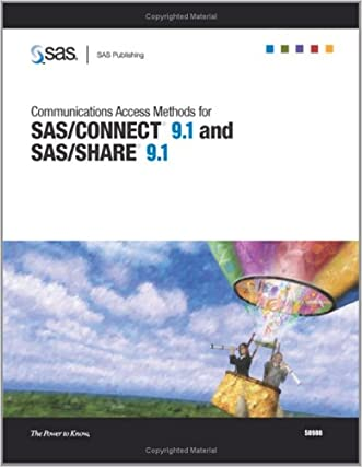 Communications Access Methods for SAS/CONNECT 9.1 and SAS/SHARE 9.1