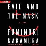 Evil and the Mask   Fuminori Nakamura