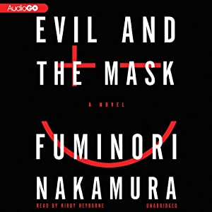 Evil and the Mask Audiobook