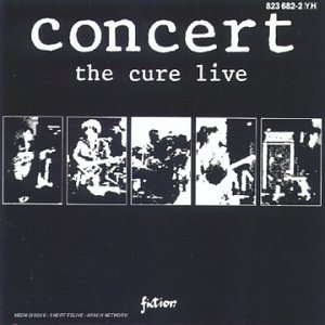 The Cure - Concert The Cure Live - Zortam Music