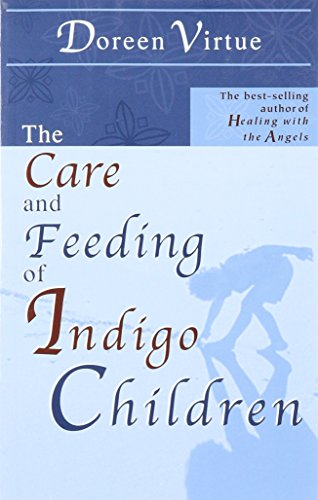 the-care-and-feeding-of-indigo-children