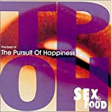 Sex & Food: Best of the Pursuit of Happinessby Pursuit of Happiness