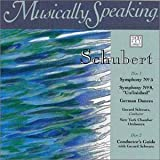 """Schubert: Symphony No. 5 / Symphony No. 8 """"Unfinished"""" / German Dances (Musically Speaking)"""