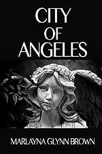 City of Angeles (Memoirs of Marlayna Glynn Brown Book 2)