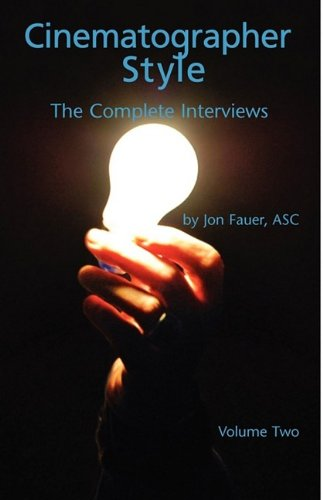 Cinematographer Style- The Complete Interviews, Vol. II: 2