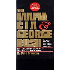 The Mafia, CIA and George Bush