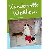 """Wundervolle Welten: Kindergeschichten von Vera Kleevon """"Vera Klee"""""""