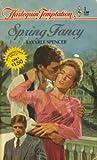 Spring Fancy (Harlequin Temptation # 1) (0373251017) by LaVyrle Spencer