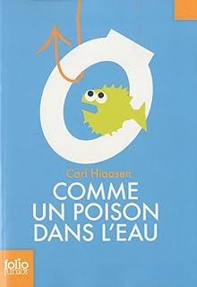 Comme un poison dans l'eau, Hiaasen, Carl