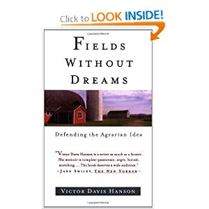 fields without dreams defending the agrarian idea