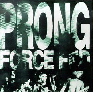 Force Fed by Prong [Music CD]