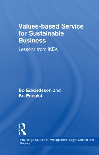 Values-based Service for Sustainable Business: Lessons from IKEA (Routledge Studies in Management, Organizations and Society) (Ikea Canada compare prices)