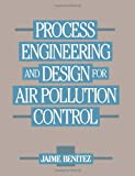 img - for Process Engineering and Design for Air Pollution Control book / textbook / text book