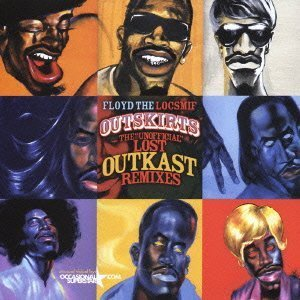 Outkast - Outskirts: The Unofficial Lost Outkast Remixes - Zortam Music