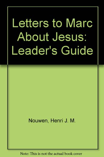 Letters to Marc About Jesus: Leader's Guide PDF